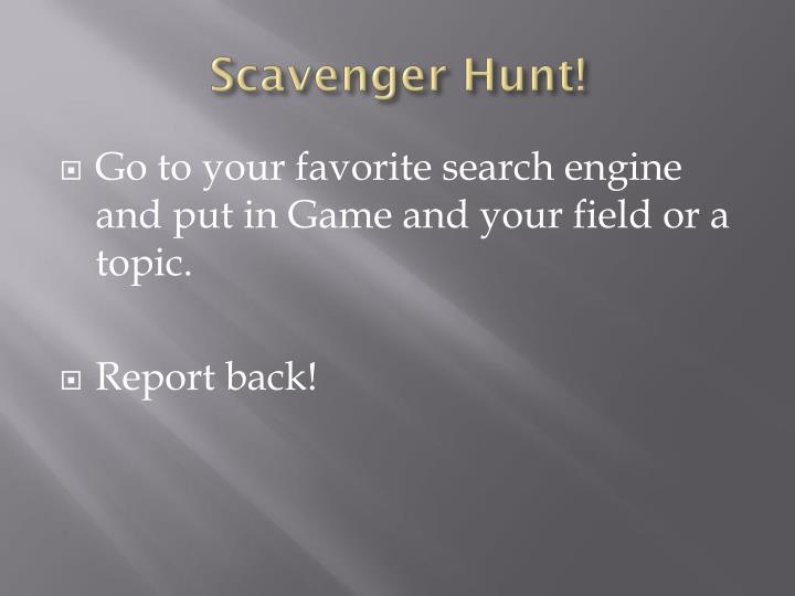 Scavenger Hunt!