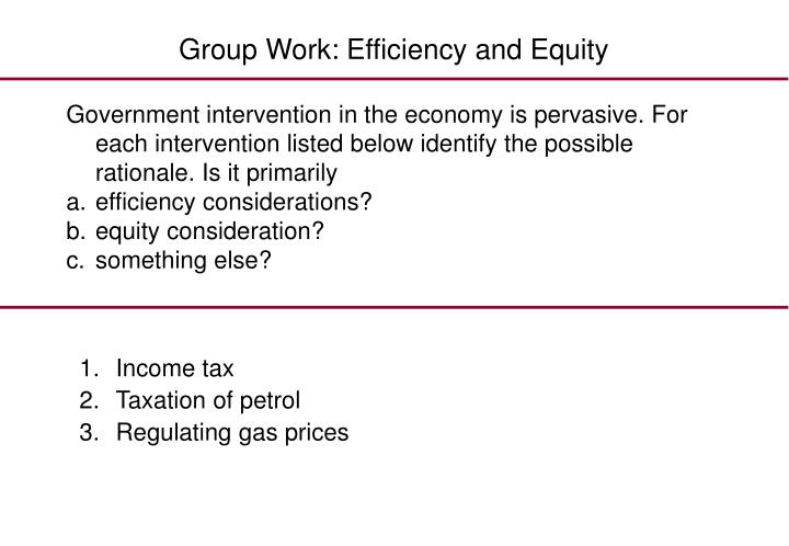 Group Work: Efficiency and Equity