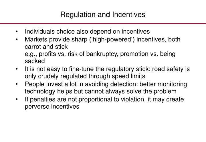 Regulation and Incentives