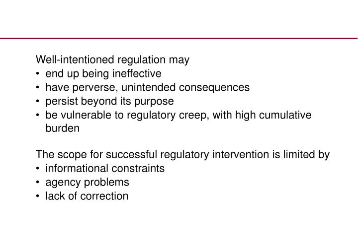 Well-intentioned regulation may