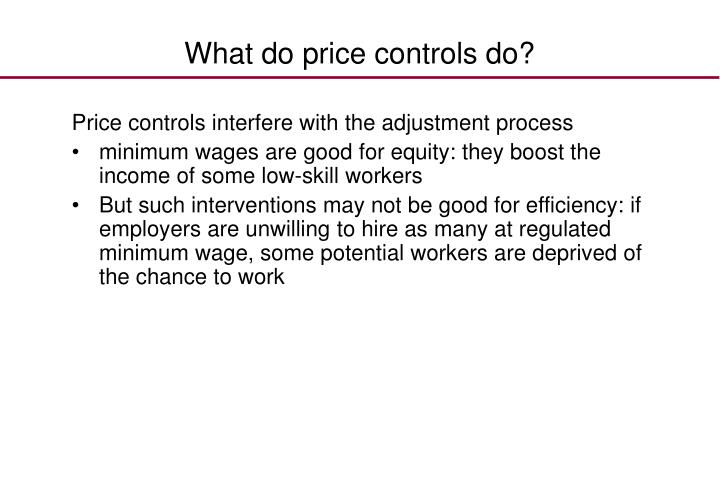 What do price controls do?