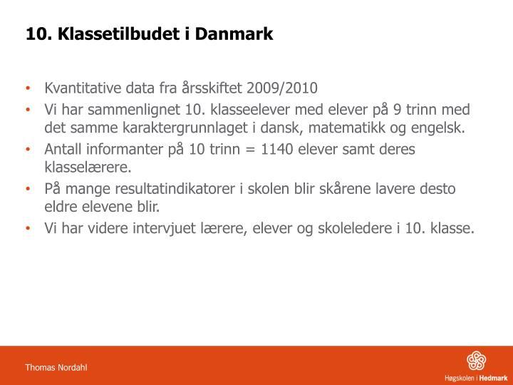 10. Klassetilbudet i Danmark