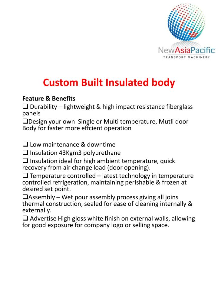 Custom Built Insulated body