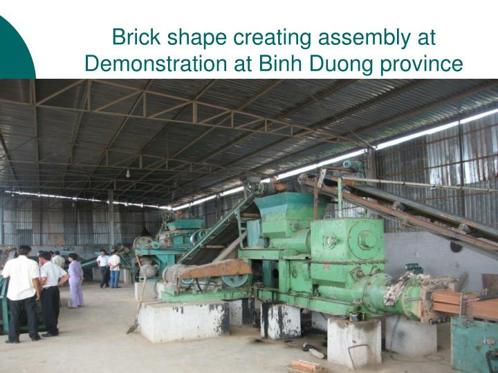 Brick shape creating assembly at Demonstration at Binh Duong province