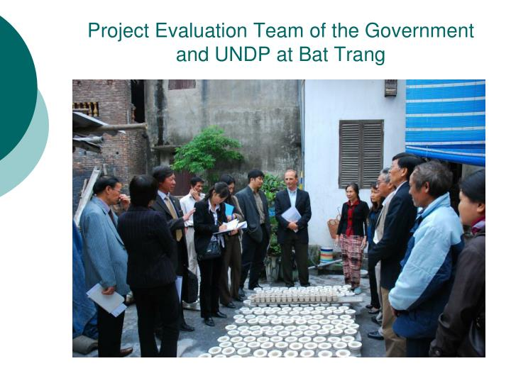Project Evaluation Team of the Government and UNDP at Bat Trang