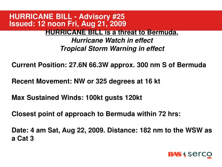 HURRICANE BILL is a threat to Bermuda.