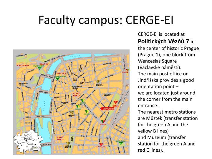 Faculty campus: CERGE-EI