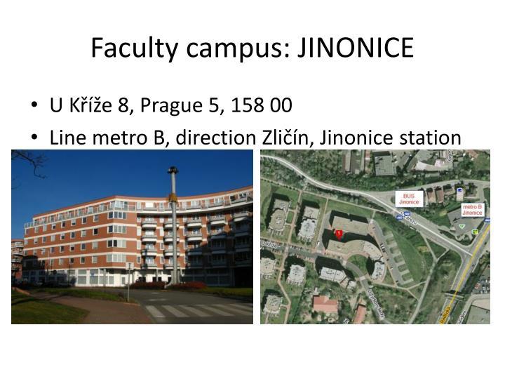 Faculty campus: JINONICE