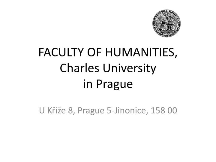 FACULTY OF HUMANITIES,