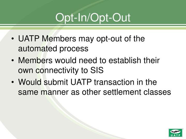 Opt-In/Opt-Out