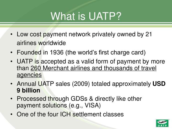 What is UATP?