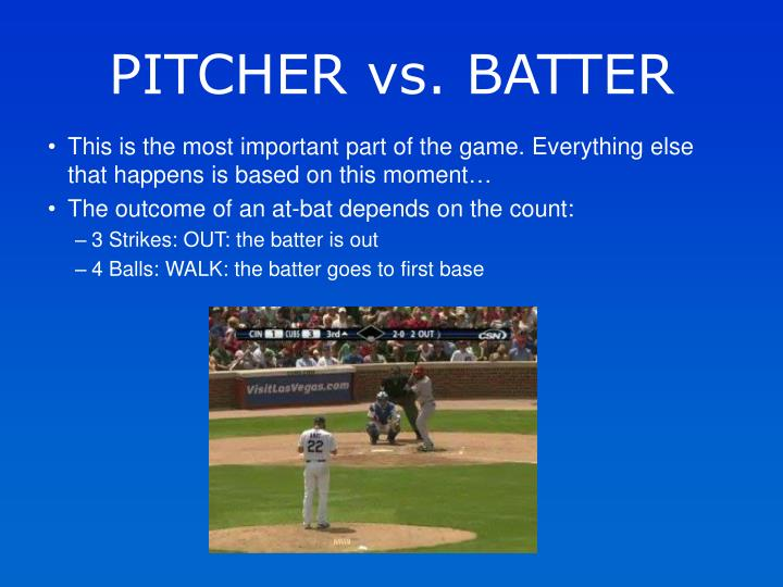PITCHER vs. BATTER