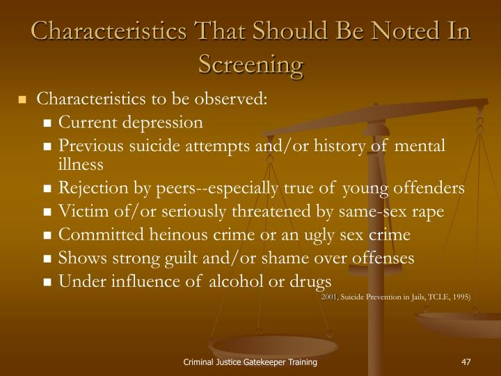Characteristics That Should Be Noted In Screening