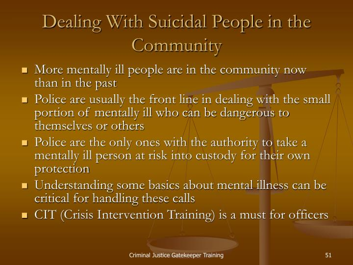 Dealing With Suicidal People in the Community