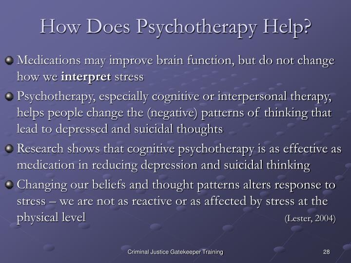 How Does Psychotherapy Help?