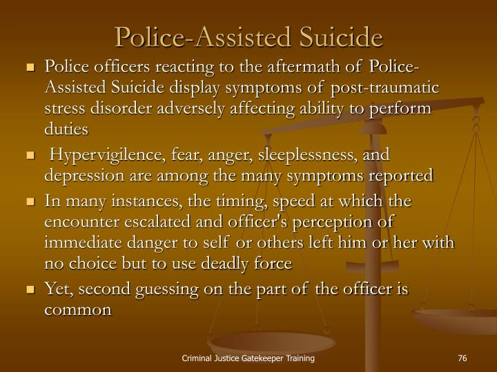 Police-Assisted Suicide
