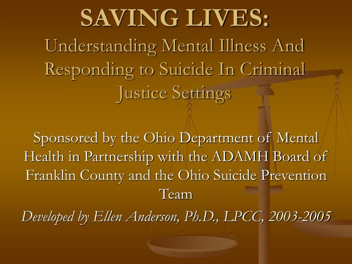 Saving lives understanding mental illness and responding to suicide in criminal justice settings