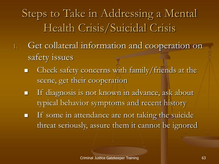 Steps to Take in Addressing a Mental Health Crisis/Suicidal Crisis