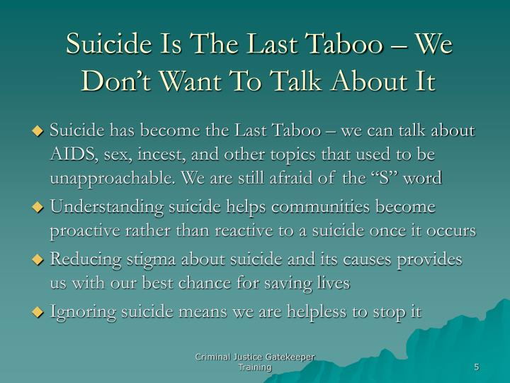 Suicide Is The Last Taboo – We Don't Want To Talk About It