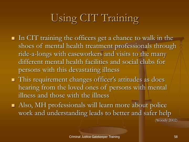 Using CIT Training