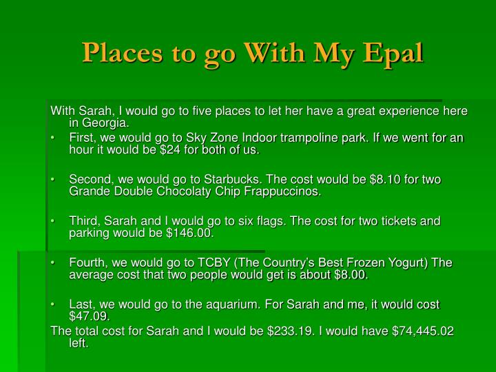 Places to go With My Epal