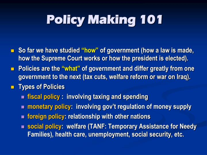 Policy Making 101