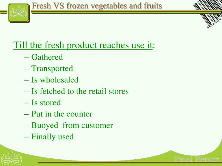 Fresh VS frozen vegetables and fruits