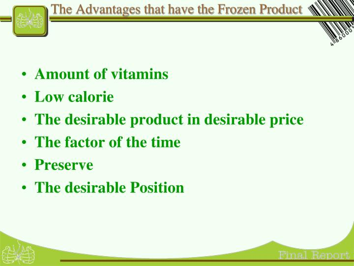 The Advantages that have the Frozen Product