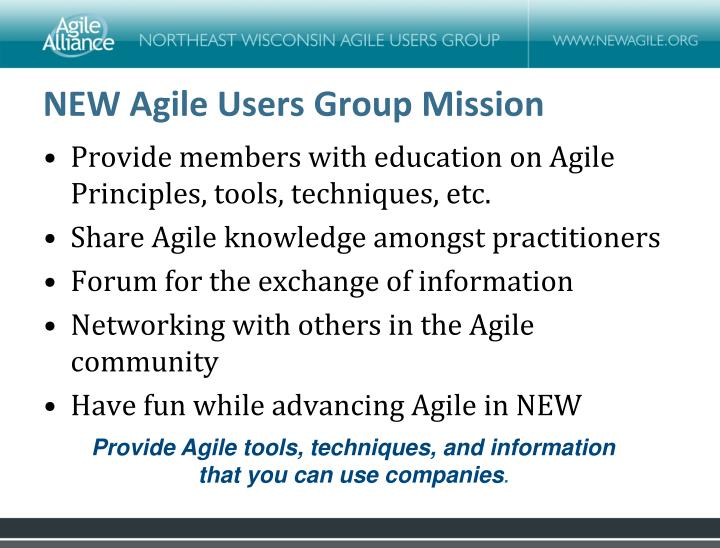 NEW Agile Users Group Mission