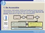 1 be accessible