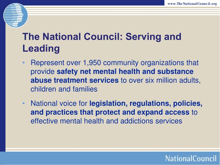 The National Council: Serving and Leading