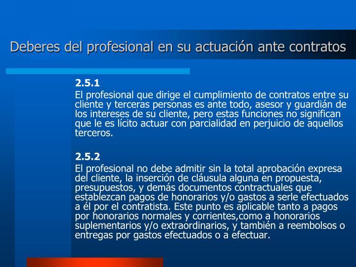 Deberes del profesional en su actuación ante contratos