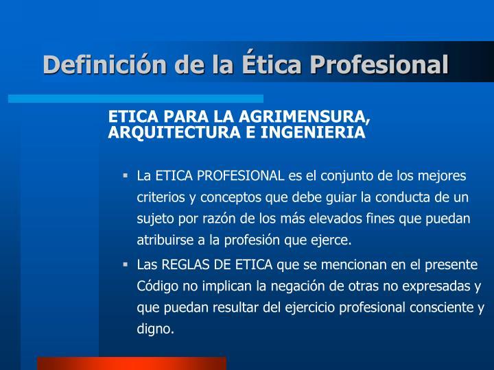 Definición de la Ética Profesional