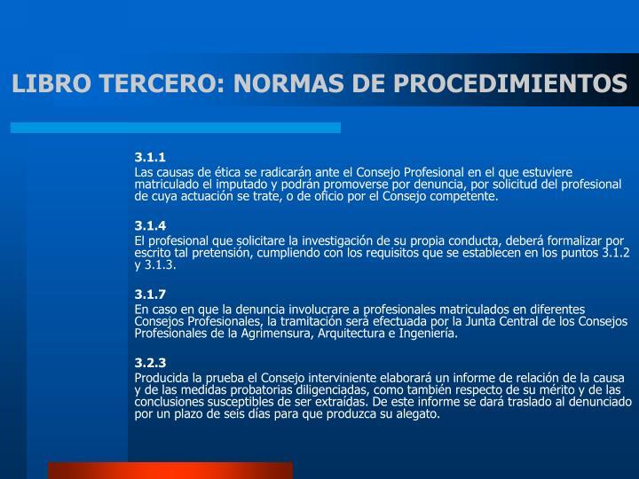 LIBRO TERCERO: NORMAS DE PROCEDIMIENTOS