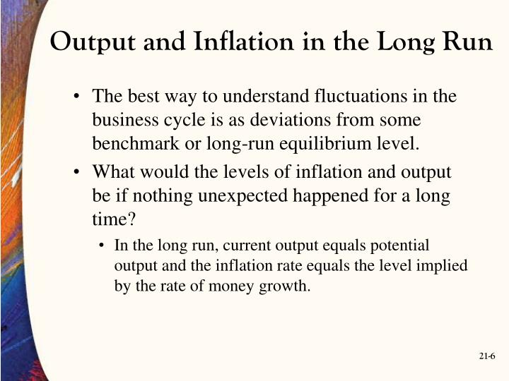 Output and Inflation in the Long Run