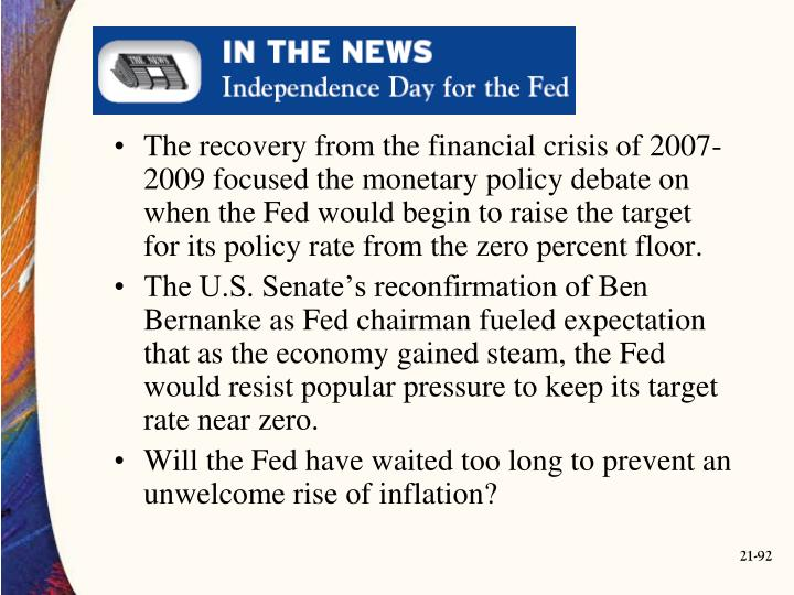The recovery from the financial crisis of 2007-2009 focused the monetary policy debate on when the Fed would begin to raise the target for its policy rate from the zero percent floor.