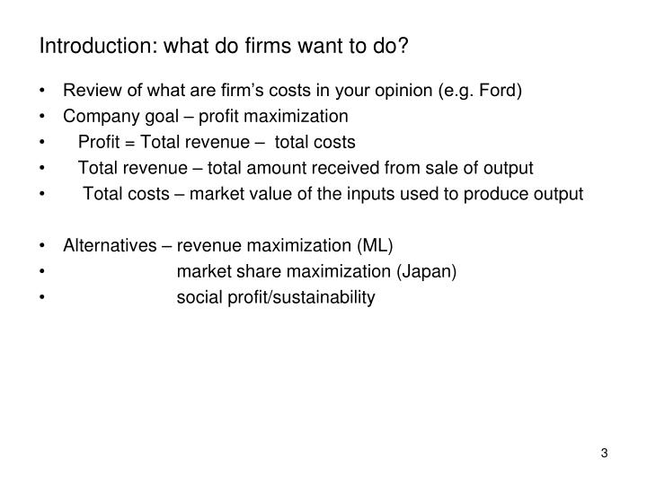 Introduction: what do firms want to do?