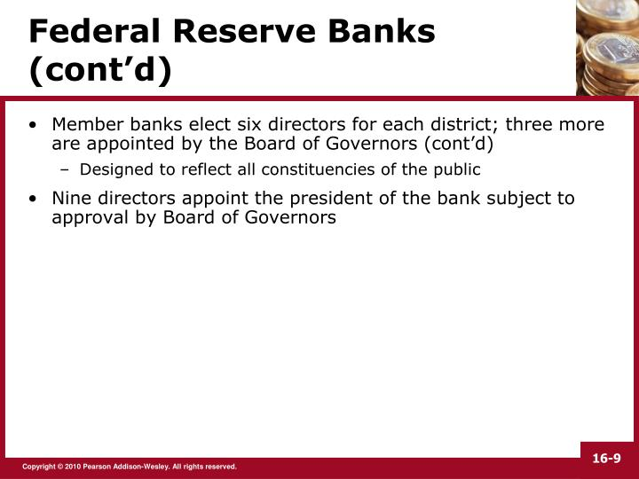 Federal Reserve Banks (cont'd)