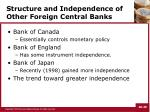 structure and independence of other foreign central banks