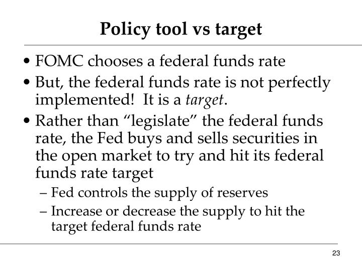 Policy tool vs target