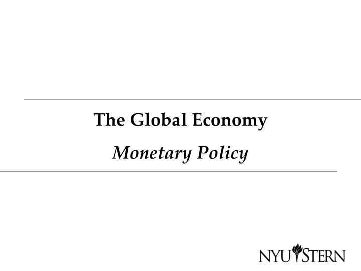 The global economy monetary policy