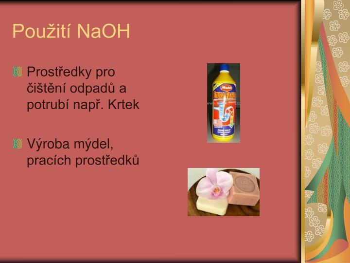 Použití NaOH