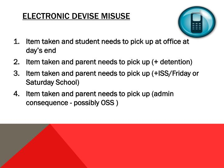 Electronic devise misuse