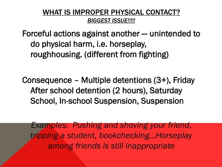 What is Improper Physical Contact?