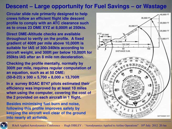 Descent – Large opportunity for Fuel Savings – or Wastage