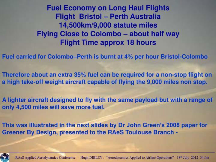 Fuel Economy on Long Haul Flights