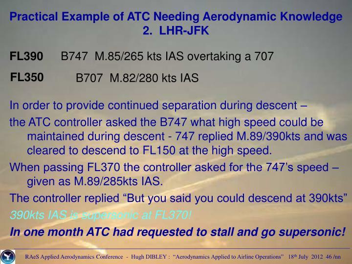 Practical Example of ATC Needing Aerodynamic Knowledge