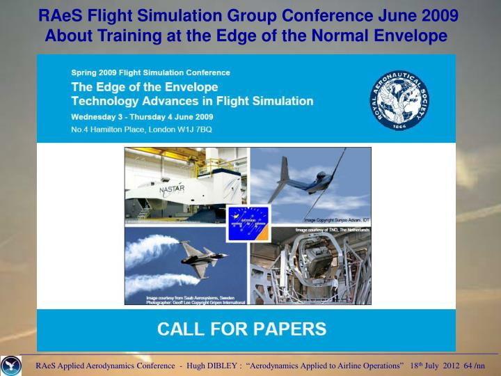 RAeS Flight Simulation Group Conference June 2009