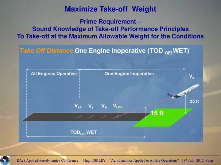 Maximize Take-off  Weight