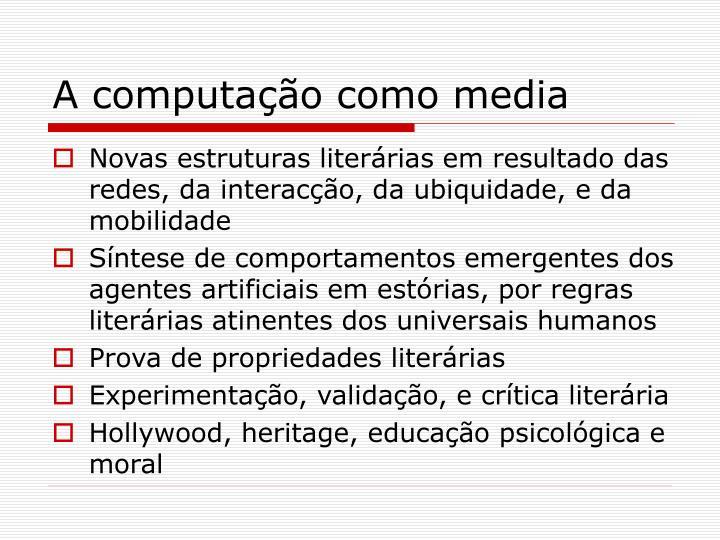 A computação como media